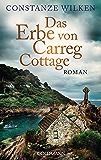 Das Erbe von Carreg Cottage: Roman (German Edition)