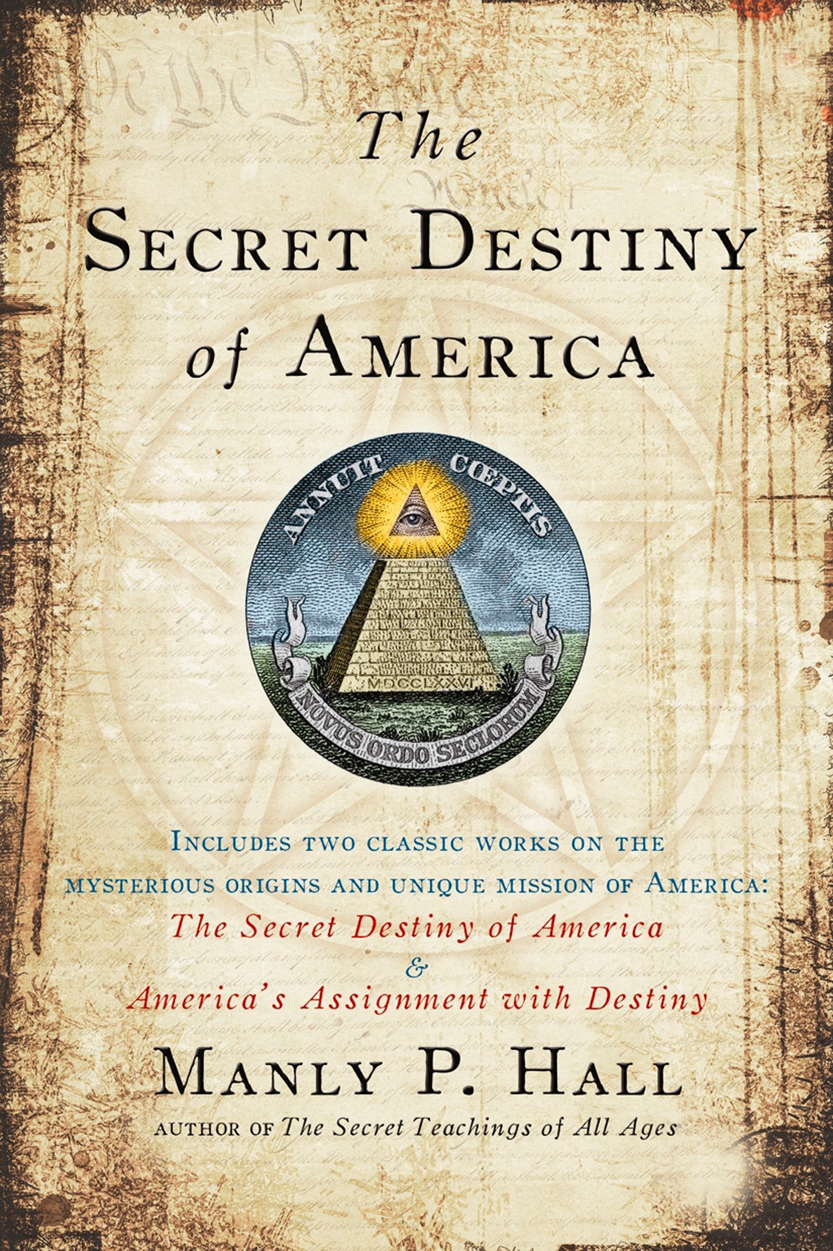 The Secret Destiny Of America Manly P Hall 8601400131138 Amazon