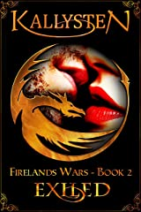 Exiled: A Dragon Shifter Novel (Firelands Wars Book 2) Kindle Edition