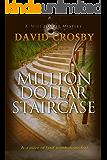 Million Dollar Staircase: A Will Harper Novel (Will Harper Novels Book 1)