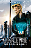 Chaacetime:  The Origins - Book 1: A thrilling Hard Science Fiction Detective Trilogy (The Space Cycle - A Metaphysical & Hard Science Fiction Series)