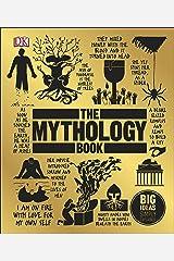 The Mythology Book: Big Ideas Simply Explained Kindle Edition