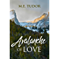 Avalanche of Love (English Edition)