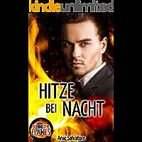 Hitze bei Nacht: Behind The Flames 3