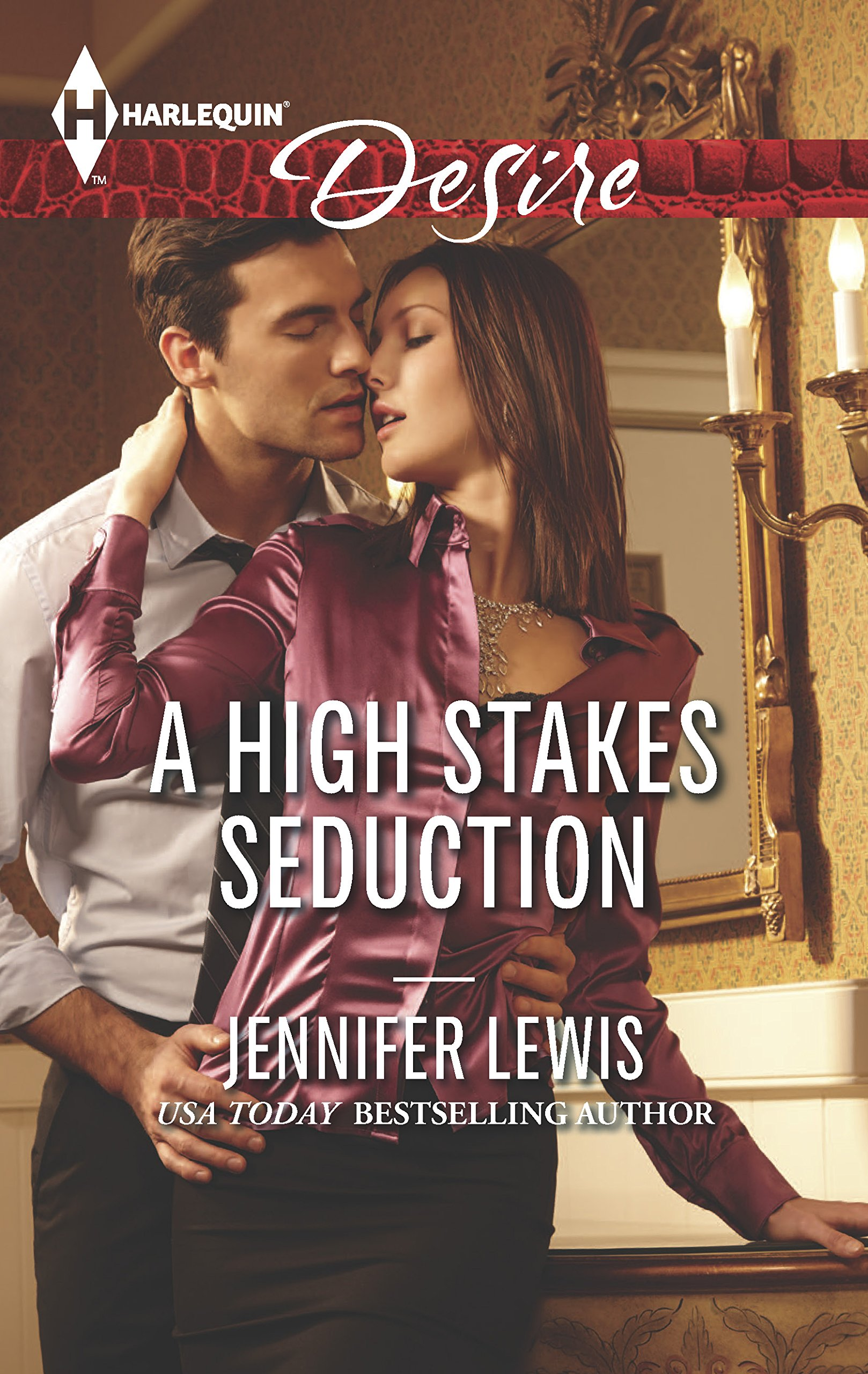 A High Stakes Seduction (Harlequin Desire)