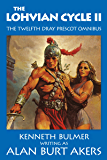 The Lohvian Cycle II (The Saga of Dray Prescot Omnibus Book 12)