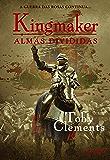 Almas divididas (Kingmaker Livro 3)