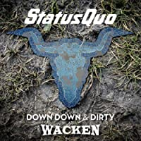 Down Down & Dirty at Wacken [Limited 2 LP+DVD] [Vinyl LP]