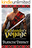 Highlander's Voyage: A Scottish Time Travel Romance (Medieval Highlander Book 1)