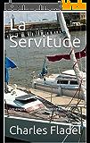 La Servitude: Les enquêtes du commissaire Rameau