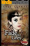 Touchstone (6. Fade to Grey): The time travel saga that spans a century (Touchstone Season 1)