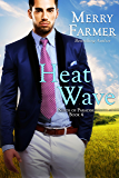 Heat Wave (Nerds of Paradise Book 4)