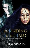 The Binding of the Halo (The Binding of the Halo Series Book 1)