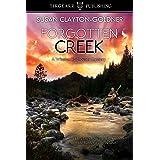 Forgotten Creek: A Winston Radhauser Mystery: #10