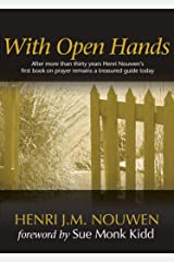 With Open Hands Kindle Edition