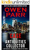 The case of the Antiquities Collector: A Joey Mancuso, Father O'Brian Crime Mysteries Book 4 (Joey Mancuso, Father O'Brian Crime Mystery)