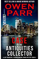The case of the Antiquities Collector: A Joey Mancuso, Father O'Brian Crime Mysteries Book 4 (Joey Mancuso, Father O'Brian Crime Mystery) Kindle Edition