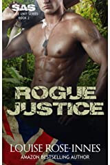 Rogue Justice: A Military Romance (SAS Rogue Unit Book 2) Kindle Edition