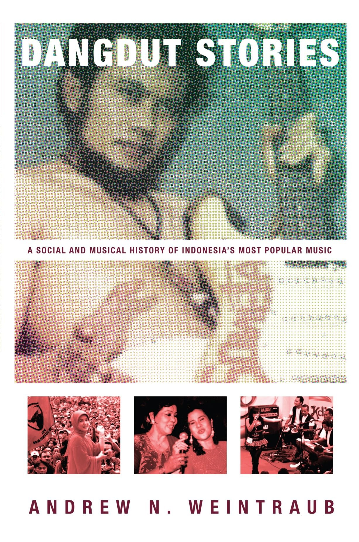 Dangdut Stories: A Social and Musical History of Indonesia's Most Popular Music pdf epub
