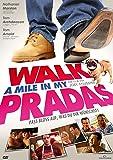 WALK A MILE IN MY PRADAS (OmU)