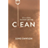 Clean: The most addictive novel you'll read this summer