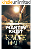 Kalte Haut: Thriller (German Edition)