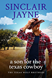 A Son for the Texas Cowboy (The Texas Wolf Brothers Book 1)