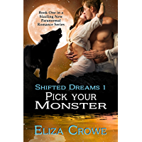 Pick Your Monster: Shifted Dreams Series, Book 1