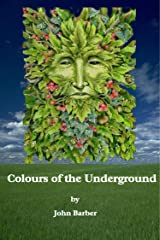Colours of the Underground (Inspector Winwood Murder Mysteries Book 1)