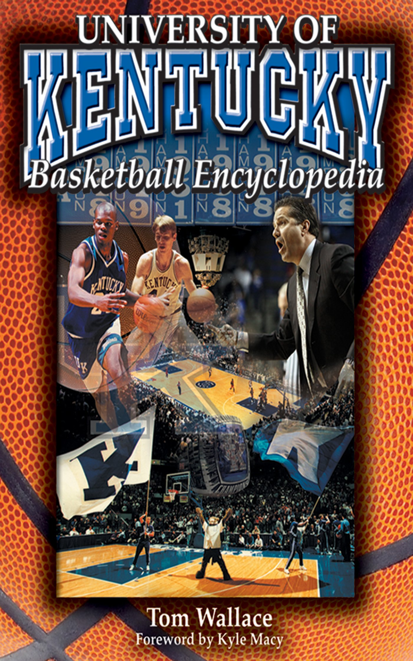 The University of Kentucky Basketball Encyclopedia pdf