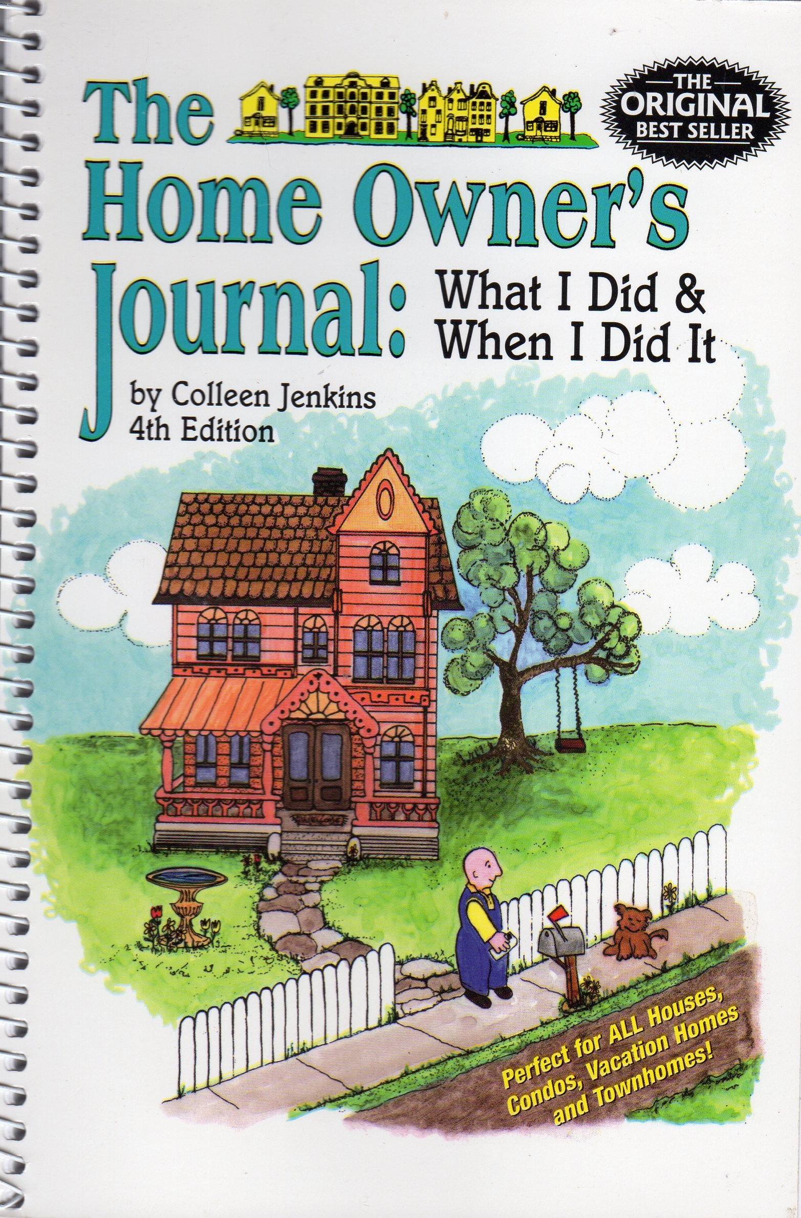 The Home Owner's Journal, Fourth Edition, Jenkins, Colleen