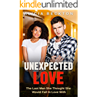 Unexpected Love: BWWM, Annoying Colleague, Bully, Surprise Romance (Revenge Gone Wrong Book 3)