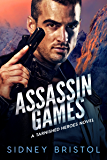 Assassin Games (Tarnished Heroes Book 2)