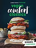 Hot for Food Vegan Comfort Classics: 101 Recipes to