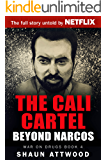 The Cali Cartel: Beyond Narcos (War On Drugs Book 4) (English Edition)
