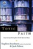 Toxic Faith
