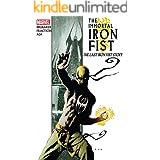 Immortal Iron Fist Vol. 1: The Last Iron Fist Story (Immortal Iron Fist (2006-2009))