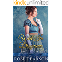Wed in Disgrace (Convenient Arrangements Book 3) (English Edition)
