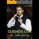 Cuidado con el lobo feroz: (Hermanos Lexington 1) (Spanish Edition)