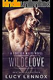 Wilde Love: A Forever Wilde Novel