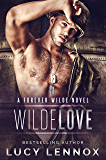 Wilde Love: A Forever Wilde Novel (English Edition)