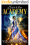 Everly Academy: Book One of Everly Academy