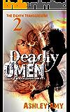 Deadly Omen: A Dark, Paranormal, Bully, Reverse Harem Romance (The Eighth Transgressor Book 2)