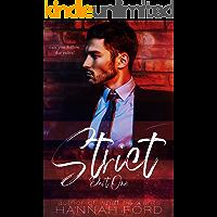 Strict (Part One)