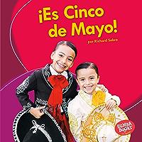 ¡Es Cinco de Mayo! (It's Cinco de Mayo!) (Bumba Books ® en español — ¡Es una fiesta! (It's a Holiday!)) (Spanish Edition…