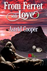 From Ferret With Love (Monsters Ink Book 9) Kindle Edition