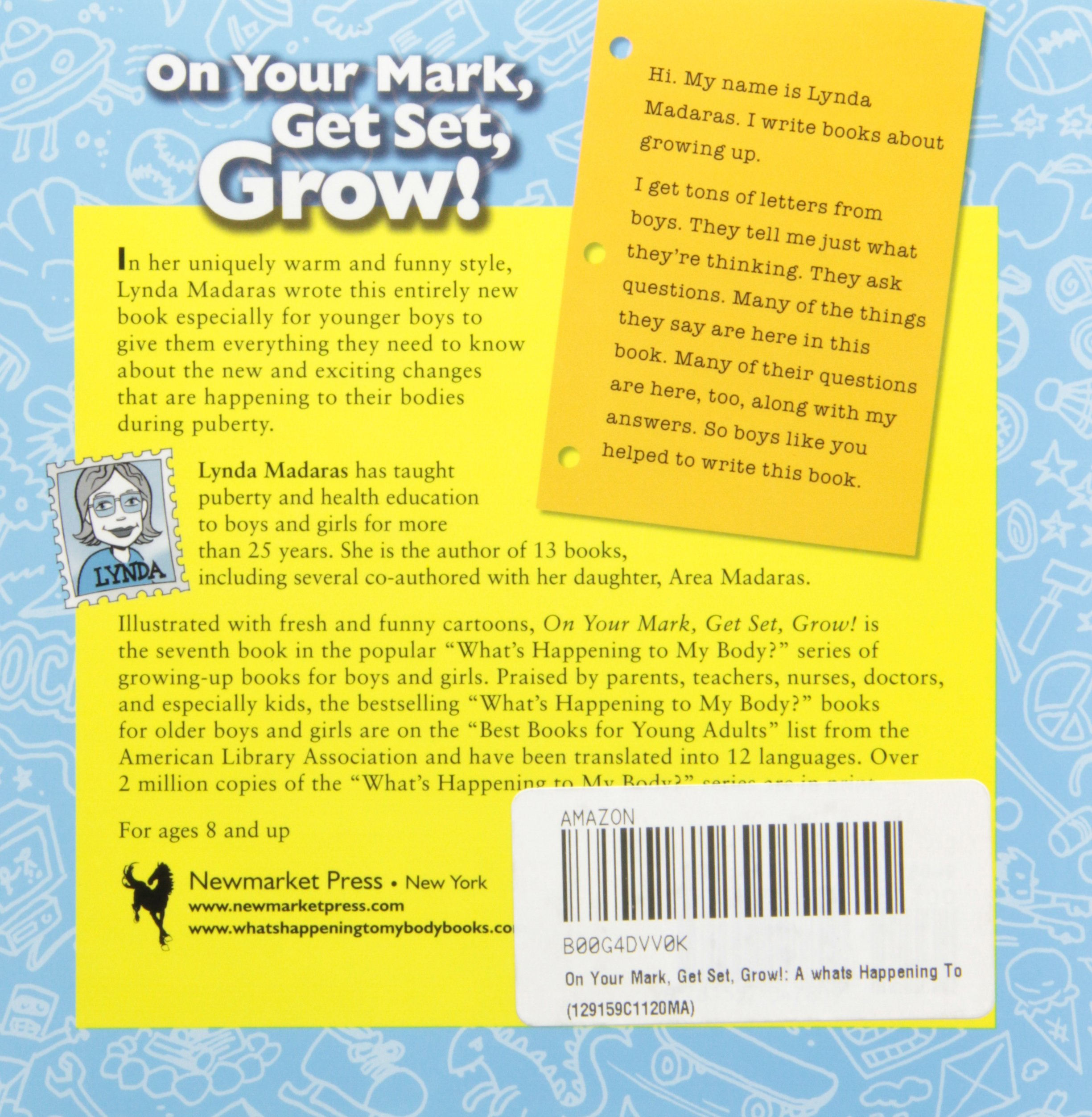 On Your Mark, Get Set, Grow!: A 'What's Happening to My Body?' Book