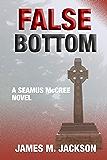 False Bottom (Seamus McCree Book 6)