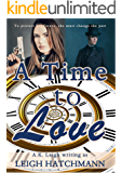 A Time to Love: A time travel, historical, sci-fi romance (English Edition)