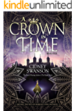 A Crown in Time (Thief in Time Book 4)